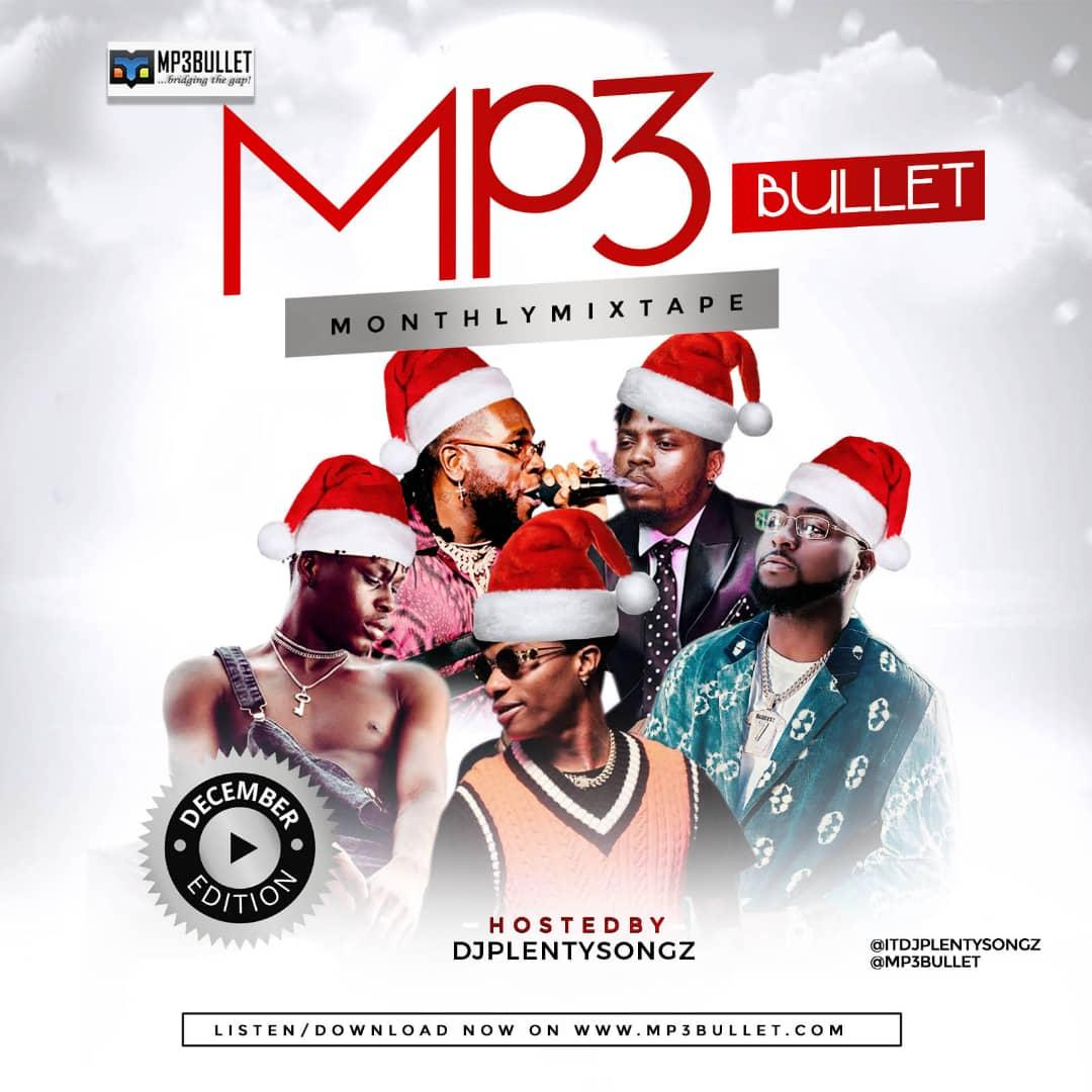DJ PlentySongz - MP3Bullet Monthly Mixtape (December Edition) #Xmas Mix