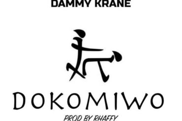 Dammy Krane Dokomiwo Mp3 Download