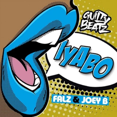 GuiltyBeatz x Falz x Joey B Iyabo Mp3 Download