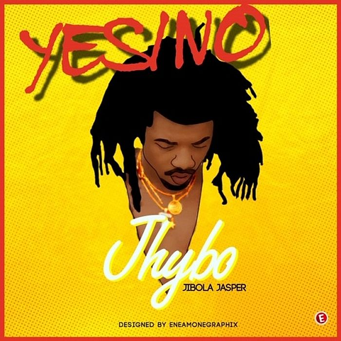 Jhybo Yes/No Mp3 Download