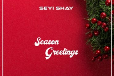 Seyi Shay Season Greetings Mp3 Download