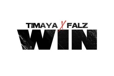 Timaya Ft. Falz Win Mp3 Download