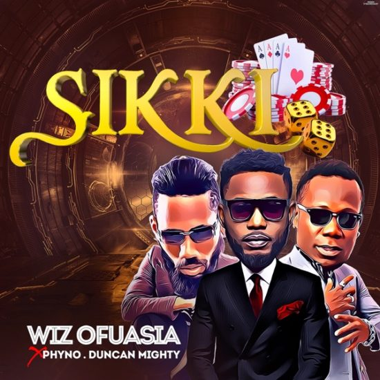 Wizboyy ft. Phyno & Duncan Mighty Sikki Mp3 Download