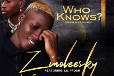 Zinoleesky Ft. Lil Frosh Who Knows Mp3 Download