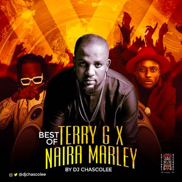 DJ Chascolee - Best Of Terry G x Naira Marley Mix