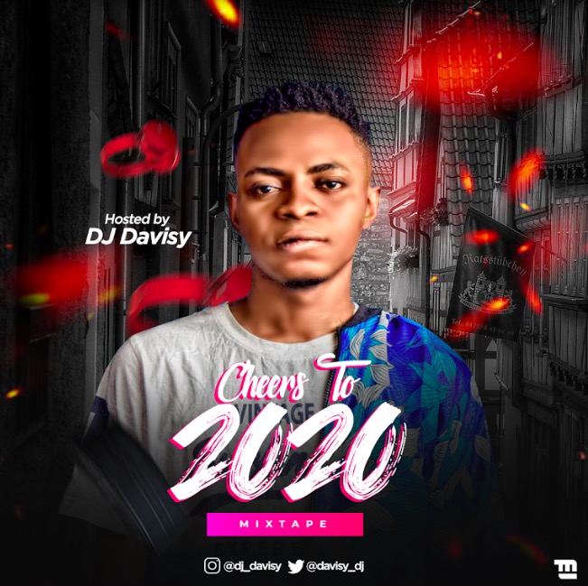 DJ Davisy - Cheers To 2020 Mixtape