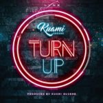 Kuami Eugene – Turn Up [Music]