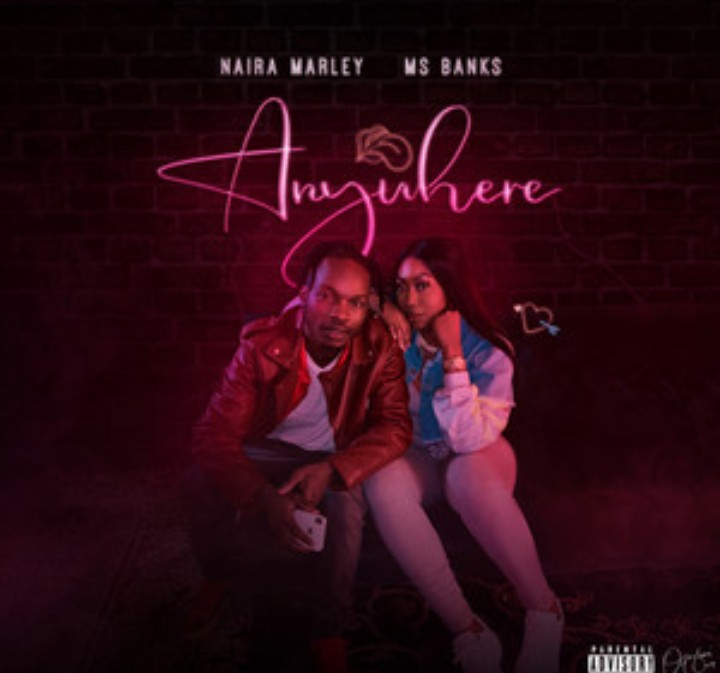 Naira Marley x Ms Banks - Anywhere