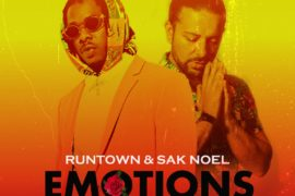 Runtown & Sak Noel – Emotions (Sak Noel Mix) Mp3 Download