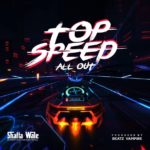 Shatta Wale – Top Speed (All Out) [Music]