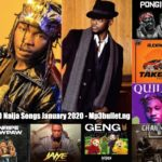 Top 10 Naija Songs January 2020