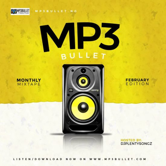 DJ PlentySongz - Mp3Bullet Monthly Mixtape (Feb Edition)