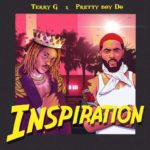 Terry G ft. Prettyboy D-O – Inspiration [Music]