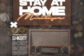 DJ 4Kerty – Stay At Home Mixtape