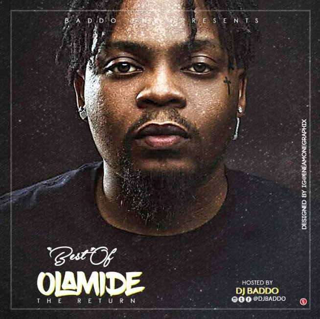 DJ Baddo – Best Of Olamide [The Return] Mix