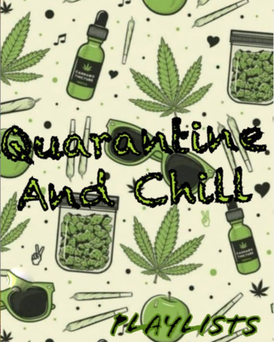 DJ Enimoney - Quarantine and Chill Playlist
