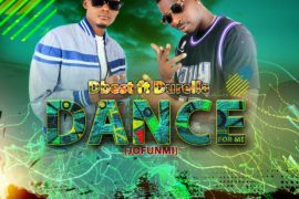 Dbest ft Durella - Dance For Me (Jofunmi)