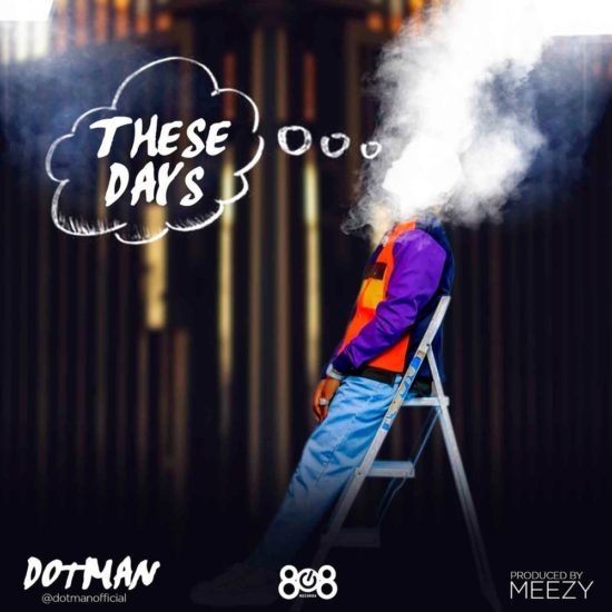 Dotman – These Days Mp3 Download