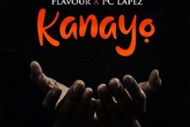 Flavour ft. PC Lapez – Kanayo