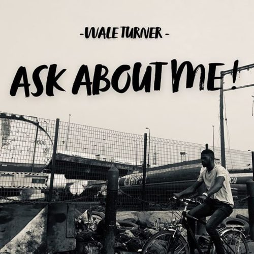 Wale Turner Ask About Me Mp3 Download