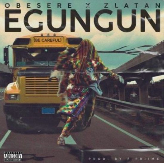Zlatan x Obesere - Egungun Be Careful (Remix)