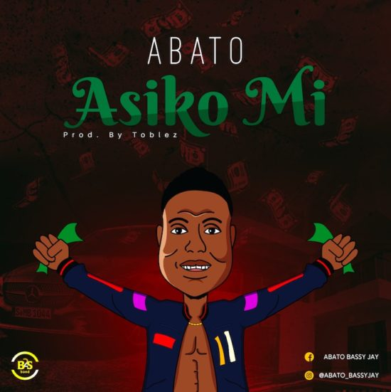 Abato - Asiko Mi Mp3 Download