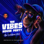 DJ Consequence – The Vibes House Party (Lockdown Mix)