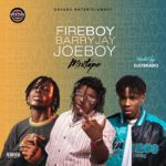 DJ Oskabo - Best Of Fireboy, Joeboy and Barry Jhay Mix