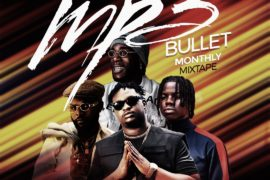 DJ Plentysongz - Mp3bullet Monthly Mix (March 2020 Edition)