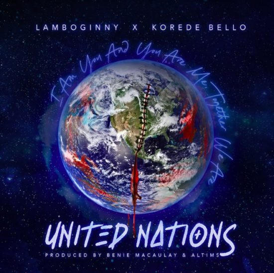 Lamboginny ft. Korede Bello – United Nations Mp3 Download