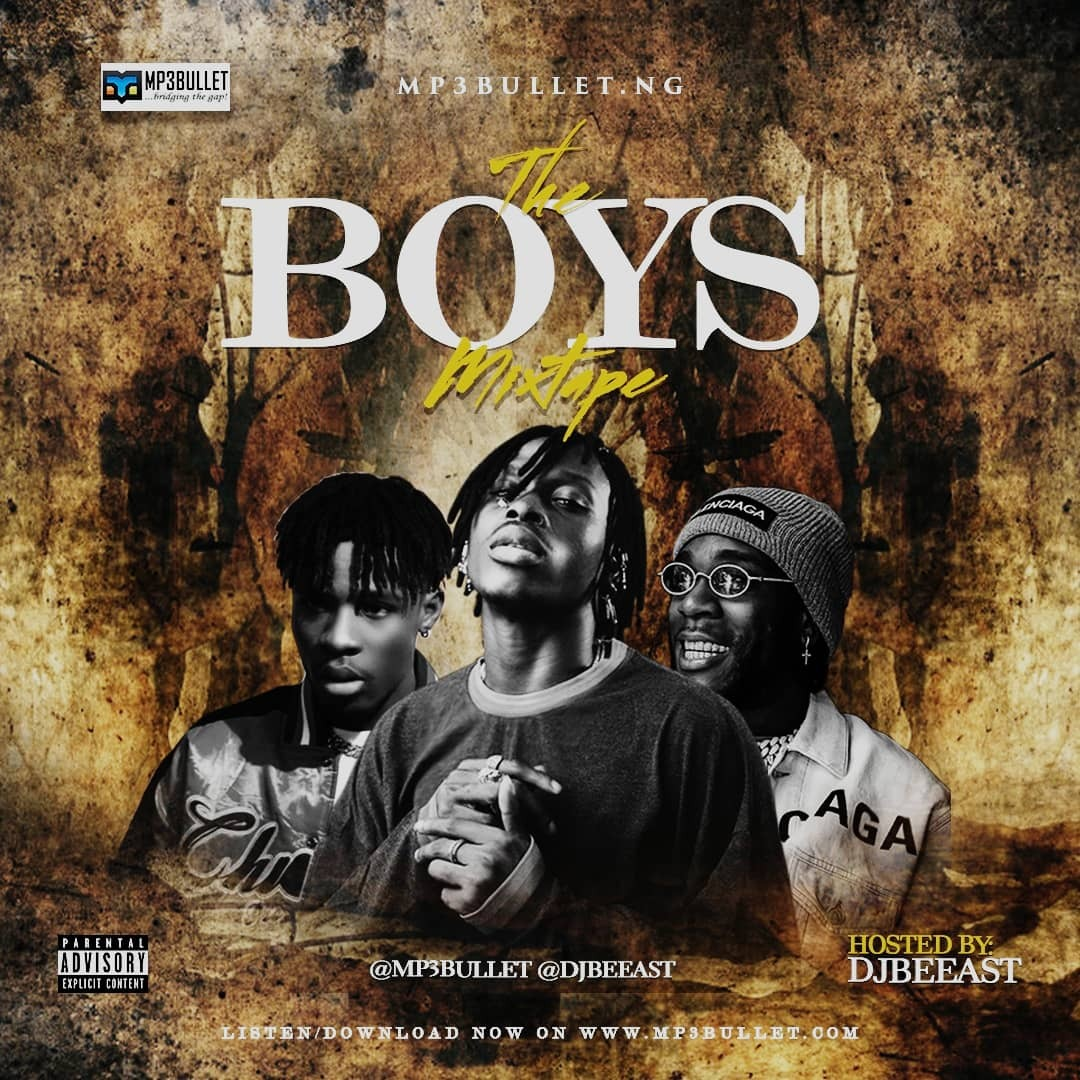 Mp3bullet ft. DJ Beeast – The Boys Mixtape