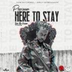 Popcaan – Here To Stay [Music]