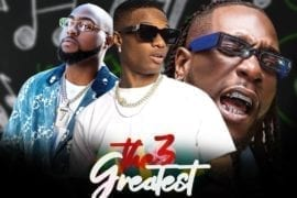 DJ Maff - The 3 Greatest Mixtape (Wizkid, Davido & Burna Boy)