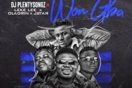 DJ PlentySongz Ft Leke Lee, Ola Grin & Jstar – Won Gba