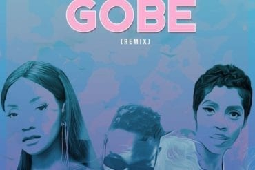 L.A.X – Gobe (Remix) ft. Simi x Tiwa Savage