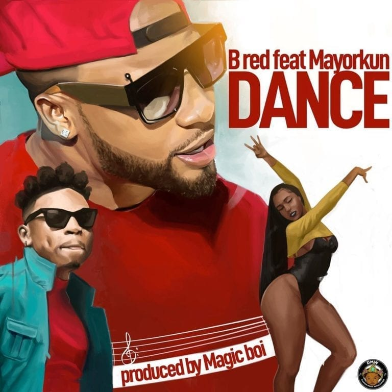 B-Red ft. Mayorkun - Dance Mp3 Download