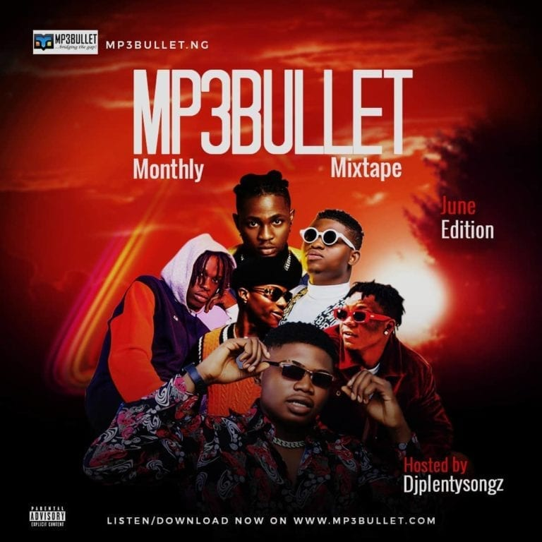 DJ PlentySongz - Mp3Bullet Monthly Mixtape (June 2020)