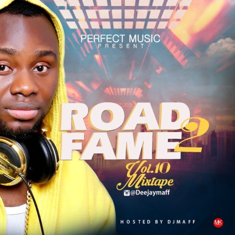 DJ Maff – Road2Fame Mixtape Vol. 10