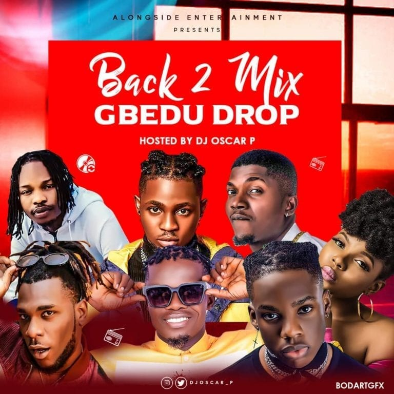 DJ Oscar.P - Back2Mix (#GbeduDrop)