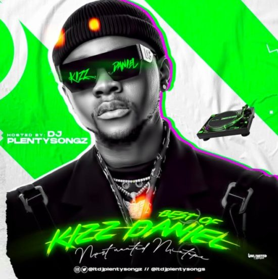 DJ PlentySongz – 2020 Best Of Kizz Daniel Mix