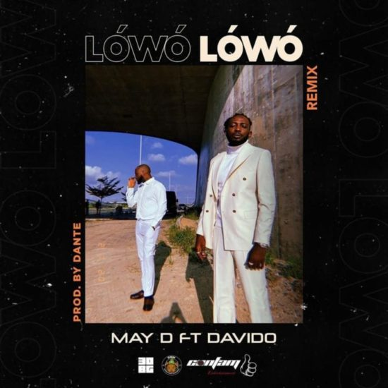 May D Ft Davido - Lowo Lowo Remix [Music]