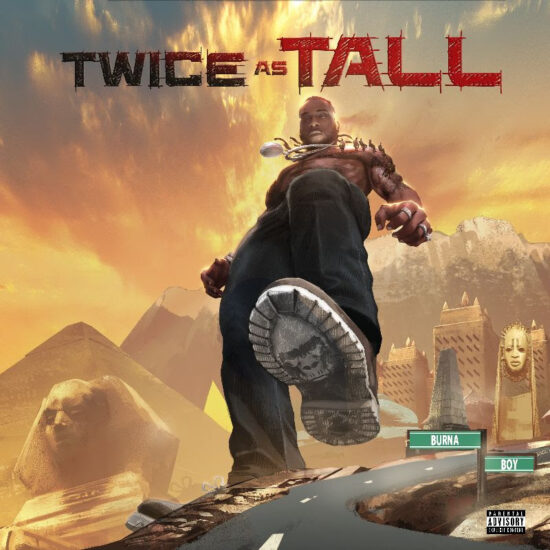 "Burna Boy - ""Twice As Tall"" Album"