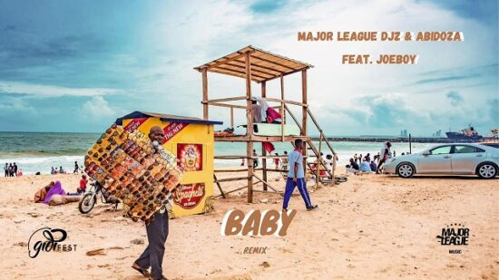 Major League Djz and Abidoza - Baby (Amapiano Remix) ft. Joeboy