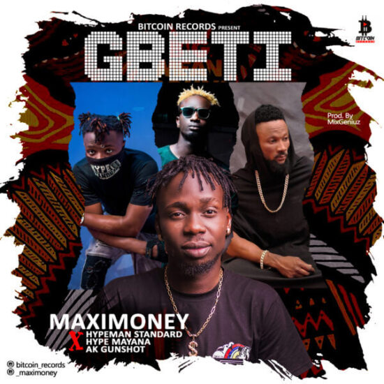 Maximoney-Gbeti-Mp3