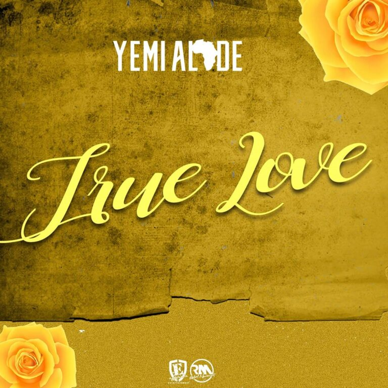 Yemi Alade – True Love MP3 DOWNLOAD