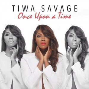 """Throwback: Top 5 Songs from Tiwa Savage's """"Once Upon A Time"""" album"""