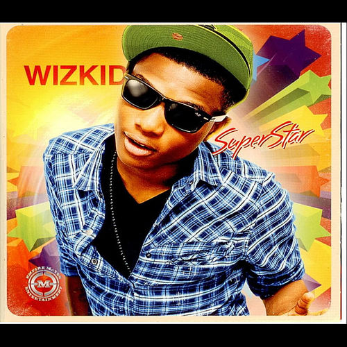 "Throwback: Top 5 Songs from Wizkid's ""Superstar"" album"