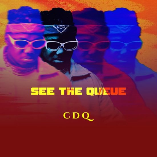 CDQ – 'See The Queue EP'