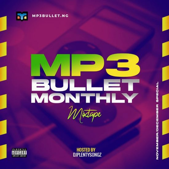 DJ PlentySongz – Mp3Bullet Monthly Mixtape (Nov/Dec. Special)
