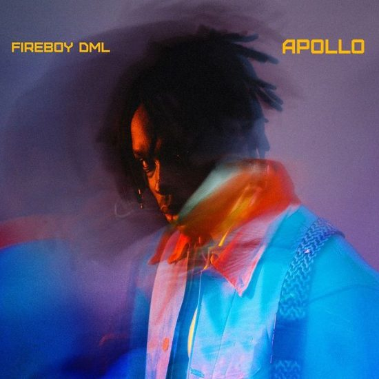 Apollo- Fireboy DML